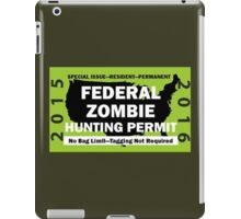 Federal/United States Zombie Hunting Permit 2015/2016 iPad Case/Skin