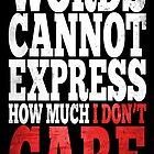 I Don't Care by avbtp