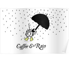 Coffee and Rain Poster