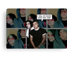 I Will Go Down With This Ship-Frerard Edit Canvas Print