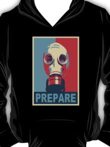 Prepare! T-Shirt