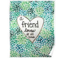 A Friend Loves at All Times Poster
