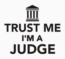 Trust me I'm a Judge Kids Clothes
