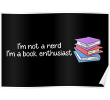 Book Enthusiast  Poster