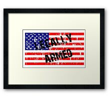 Legally Armed 2nd Amendment Freedom Shirts, Stickers, Cases, Skins, Posters, Mug Framed Print