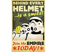Join the Empire TODAY! Photographic Print