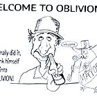 Welcome to Oblivion by WHATSTHEPOINT