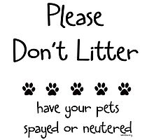 Please Don't Litter by Samitha Hess