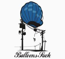 BALLOONS SUCK  by Dump Dump