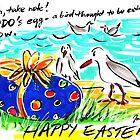 HAPPY EASTER DODO by Jane  Kempe