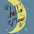 Hello Moon by Stephen Wildish