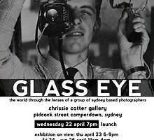 Glass Eye Photo Exhibition, 22 April – 3 May by Roger Barnes