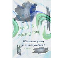 Go With All Your Heart Photographic Print