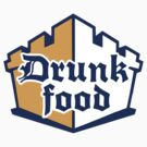 Drunk Food by Derek Smalley