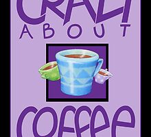 Crazy about Coffee purple by Mariana Musa