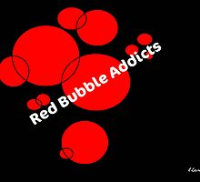 Red Bubble Addicts by Lisa Taylor