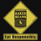 Baked Beans - Eat Responsibly! by TsipiLevin