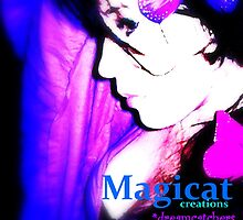 Magicat  ~ Shameless Self Promotion. by Magicat