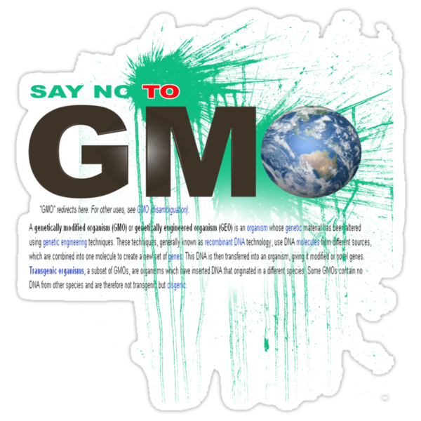 just say no to gmo by redboy