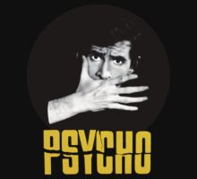 Psycho by SlickVic