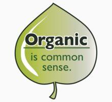 Organic common sense... by Sam Dantone