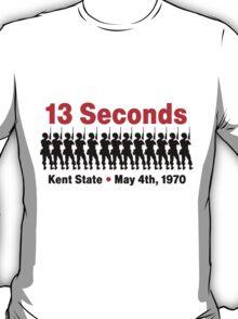 13 Seconds... T-Shirt