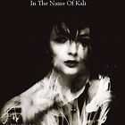 In the Name of Kali by MaSorciere