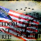 Freedom Isn&#x27;t Free by Jonicool