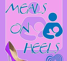 Meals on Heels! Breastfeeding Design by incurablehippie