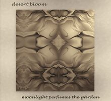 Desert Bloom by Billie  Dee
