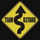 Team R3tard by Neil Bedwell