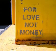 For Love Not Money by titus