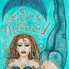 Je suis une mermaid by Sarina Tomchin