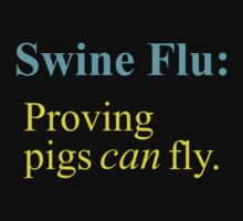 Swine Flew - Cyan & Yellow Lettering, Funny by Ron Marton
