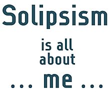 Solipsism Photographic Print