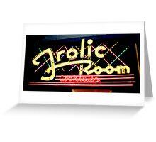 Frolic Room Greeting Card