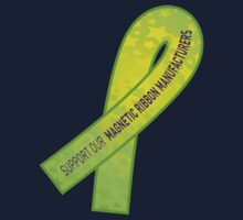 Support Our Magnetic Ribbon Manufacturers - Large by noahlicious