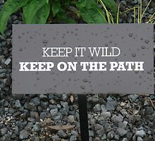 Keep It Wild by DarylE
