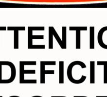 Danger - Attention Deficit Sticker