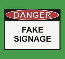 Danger - Fake Signage by Ron Marton