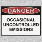 Danger - Occasional Uncontrolled Emissions by Ron Marton
