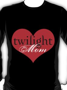 Twilight Mom Heart T-Shirt T-Shirt
