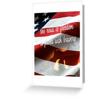 The Road to Freedom Greeting Card