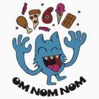 om nom nom by Riley McDonald