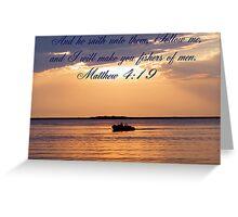 Matthew 4:19 Greeting Card