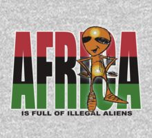 africa is full of illegal aliens by redboy