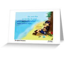 The Radical Dreamers Greeting Card