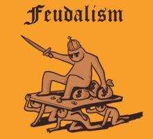 Feudalism by velica
