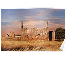 Woodchester Church Ruins - Murray Valley, South Australia Poster