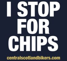 I Stop For Chips by csbikers